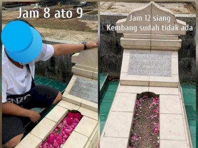 Cerita 'Horor' Peziarah yang Tabur Bunga di Pagi Hari Lalu Siangnya Sudah Hilang