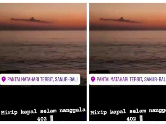 Viral Awan Mirip Kapal Selam KRI Nanggala-402 di Langit Bali, Netizen: MasyaAllah!