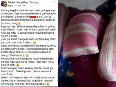 Viral Pria Fetish Bantal dan Guling Milik Orang, Nafsu Birahinya Bangkit Lihat yang Pink