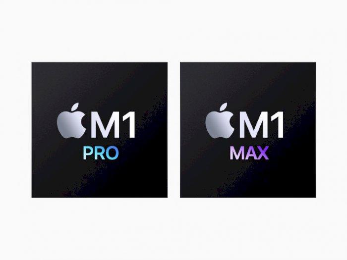 Apple Umumkan Chipset M1 Pro dan M1 Max, Bawa Peningkatan Besar dari Performa