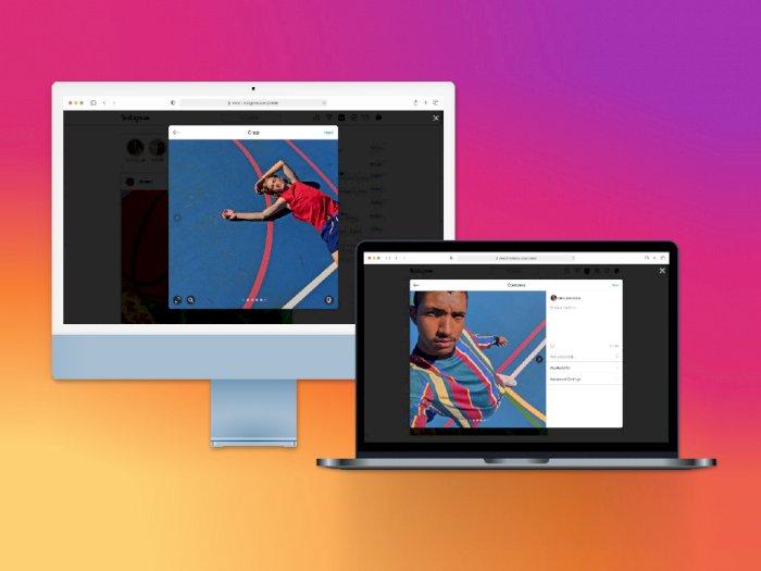 Posting Foto/Video ke Instagram Kini Bisa Langsung dari Desktop, Begini Caranya!